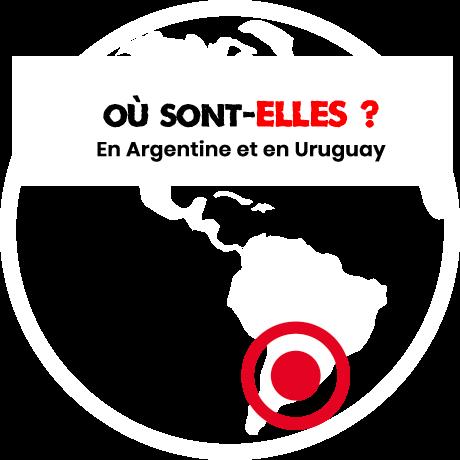 Où sont-elles ? En Argentine et en Uruguay